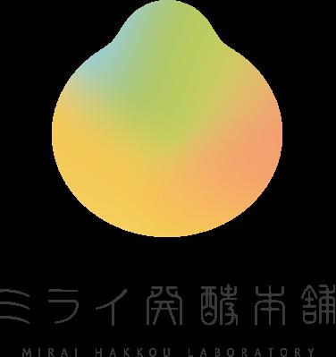 ミライ発酵本舗